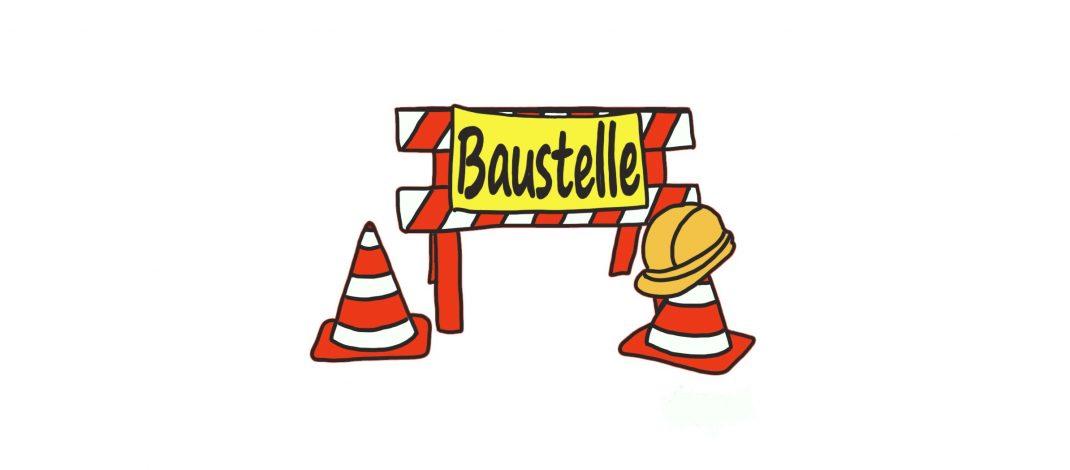 BAUSTELLE AUF DEM SCHULWEG